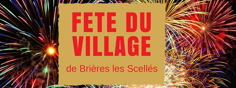 Fete du village de Brières les Scellés 2016