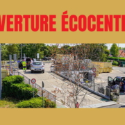 ouverture ecocentres
