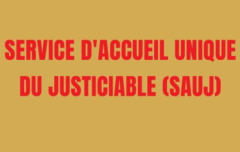 Service d'accueil unique du justiciable (SAUJ)