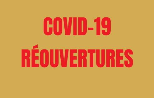 COVID-19 les réouvertures